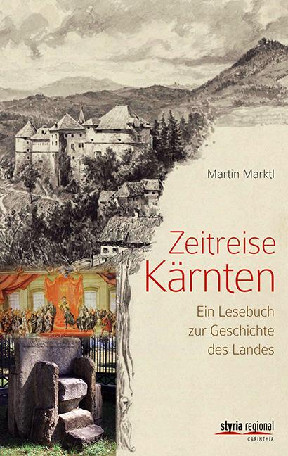 Martin Marktl - Zeitreise Kärnten